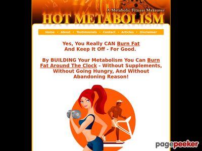 Hot Metabolism - Increase your metabolism to burn fat.