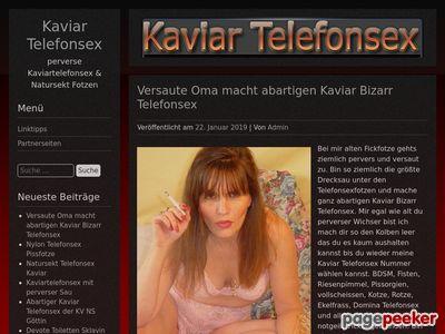 Détails : Kaviar Telefonsex - perverse Kaviartelefonsex Natursekt Fotzen