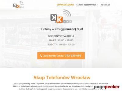 K&K Gsm - Serwis telefonów we Wrocławiu