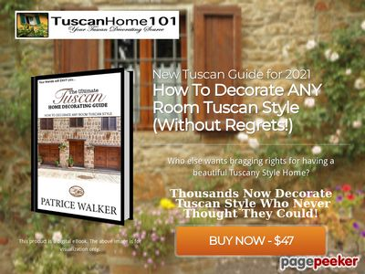 The Ultimate Tuscan Home Decorating Guide – CB – Tuscan Home 101