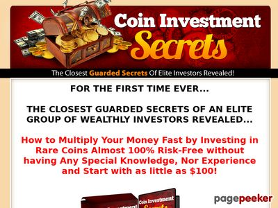 Coin Investment Secrets...Find Out How to Multiply Your Money by Investing in Rare Coins Almost 100% Risk-Free! 1