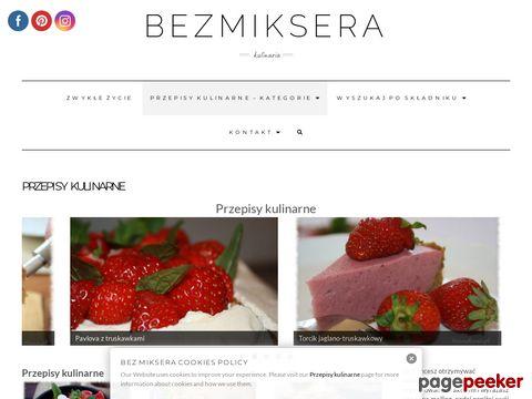Więcej o stronie : Blog kulinarny bezmiksera.pl